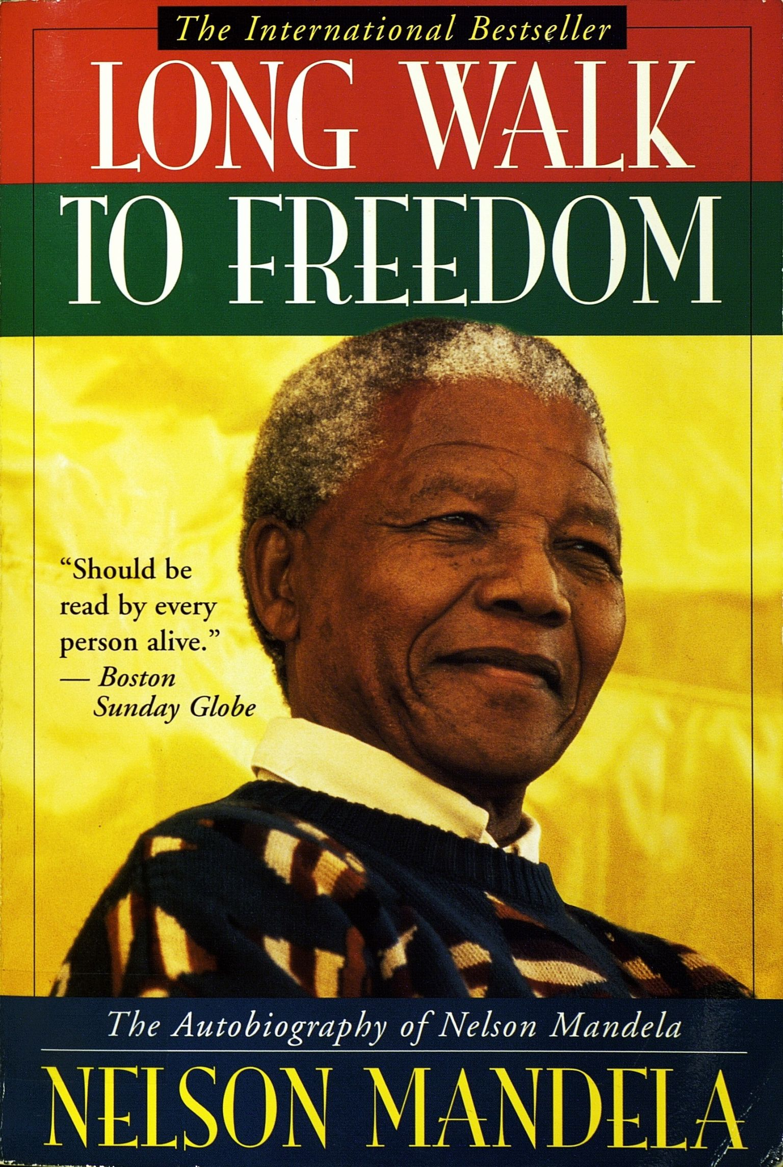 the freedom struggle as portrayed in nelson mandelas book long walk to freedom