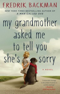 grandmother told me to tell you she's sorry