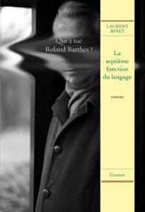 La Septième Fonction du Langage by Laurent Binet