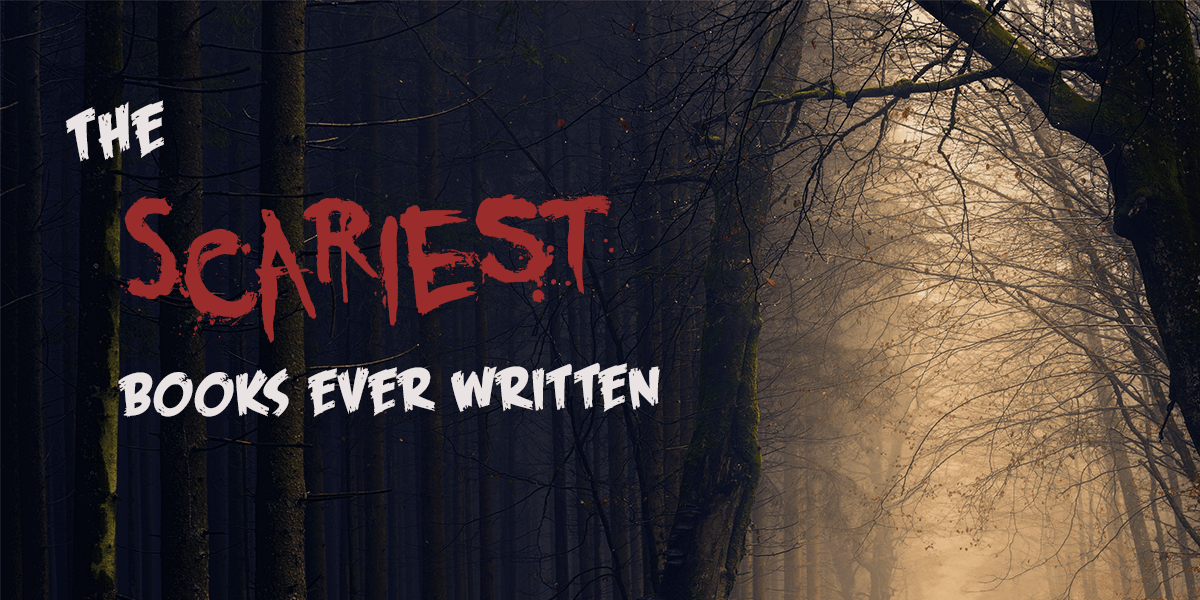 the scariest books ever written