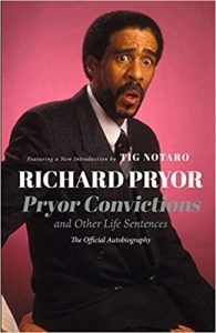 Pryor convictions - best books for aspiring comedians