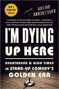 I'm dying up here - best books for aspiring comedians