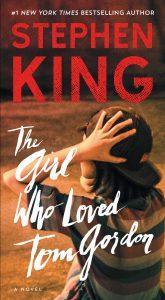 the girl who loved tom gordon - best books by Stephen King