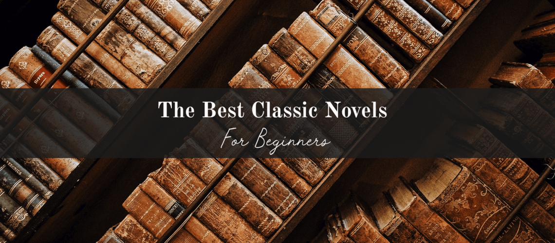 best classic novels for beginners
