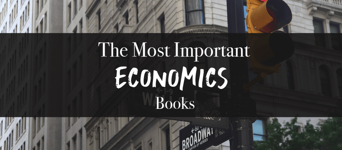 most important economics books