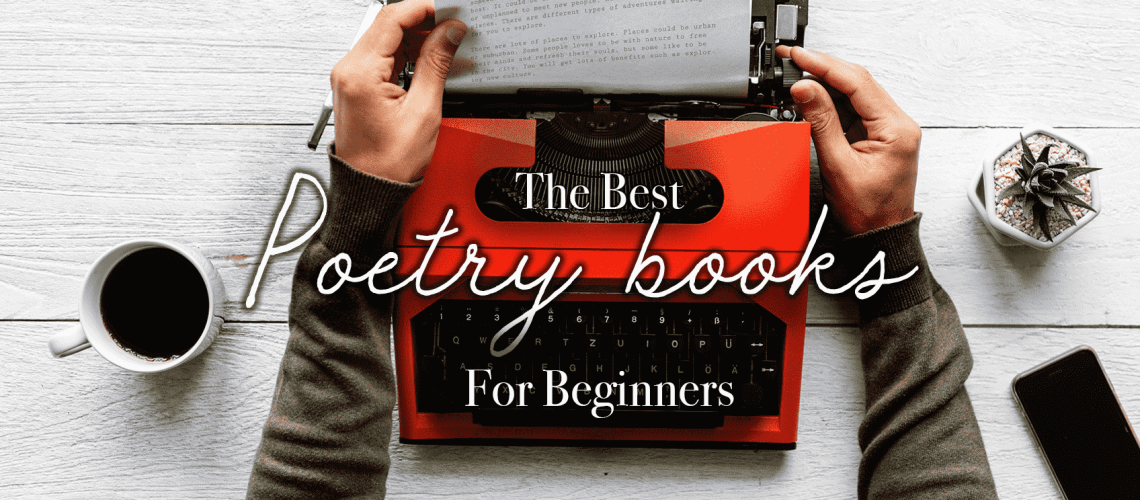 The Best Poetry Books For Beginners The Reading Lists