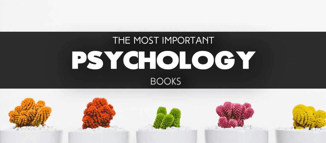 The Most Important Psychology Books The Reading Lists